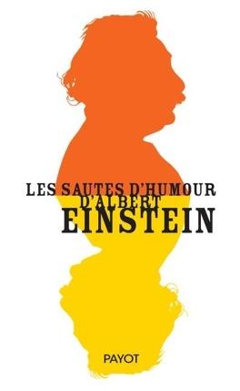 Les Sautes D Humour D Albert Einstein Livre De Albert Einstein