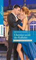 La fierté des Kalliakis, Tome 2 : L'héritier secret des Kalliakis