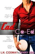 Mis à l'essai, Tome 3 : The Cad and the Co-Ed