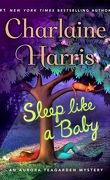 Aurora Teagarden Tome 10 : Sleep Like A Baby