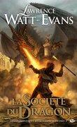 Les Chroniques d'obsidienne, Tome 2 : La Société du Dragon