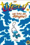 couverture Titeuf, tome 14 : Un truc de dingue ! (Roman)