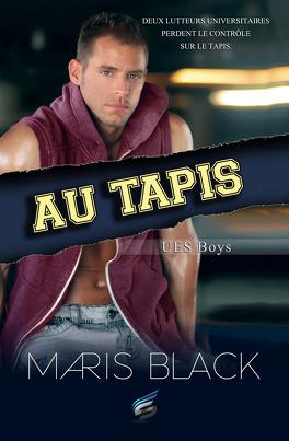 Couverture du livre : UES Boys, Tome 1 : Au tapis