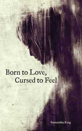 Couverture du livre : Born to Love, Cursed to Feel