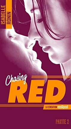 Couverture du livre : Chasing Red, Tome 2 : Always Red