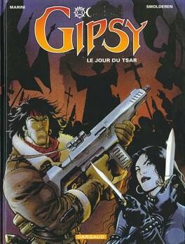 Couverture du livre : Gipsy, tome 3 : Le jour du tsar