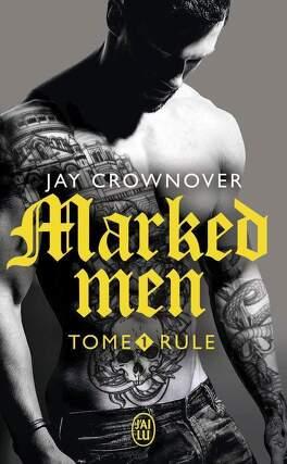Couverture du livre : Marked Men, tome 1 : Rule