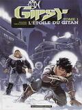 Gipsy, tome 1 : L'étoile du Gitan