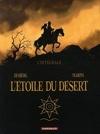 L'étoile du désert, Intégrale