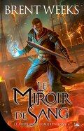 Le Porteur de lumière, Tome 4 : Le Miroir de sang