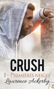 Crush, tome 1 : Premières neiges