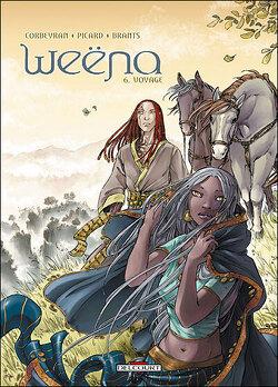Couverture de Weëna, tome 6 : Voyage