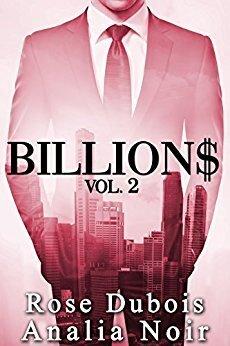 Couverture du livre : BILLION$: Beau, riche, charismatique, inaccessible... Vol. 2