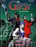 Gipsy, tome 4 : Les yeux noirs