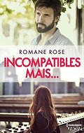 Incompatibles mais...