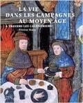 La vie dans les campagnes au Moyen Âge à travers les calendriers