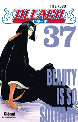 Couverture du livre : Bleach, Tome 37 : Beauty Is So Solitary