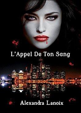 Couverture du livre : L'Appel De Ton Sang