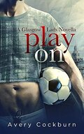 Glasgow Lads, Tome 0.5 : Play On