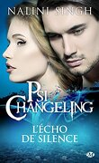 Psi-Changeling, Tome 2.5 : L'Echo de Silence