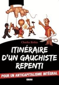 Couverture du livre : Itinéraire d'un gauchiste repenti