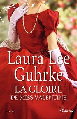 Couverture du livre : Les Héritières américaines, Tome 4 : La Gloire de miss Valentine