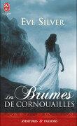 Dark gothic, Tome 3 : Les Brumes de Cornouailles