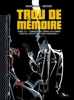 Couverture de Trou de mémoire Tome 2 - Combien de temps un homme peut-il survivre sans respirer ?