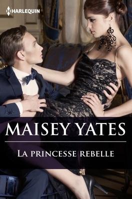 Couverture du livre : La Princesse rebelle