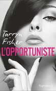 Love Me with Lies, Tome 1 : L'opportuniste