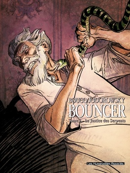Couverture du livre : Bouncer, Tome 3 : La Justice des Serpents