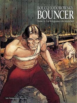 Couverture du livre : Bouncer, Tome 4 : La Vengeance du manchot