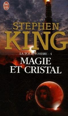 Couverture de La Tour sombre, tome 4 : Magie et cristal