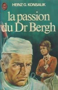 Couverture du livre : La passion du Docteur Bergh