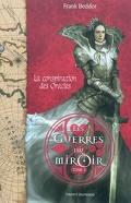 Les Guerres du miroir, tome 3 : La conspiration des oracles