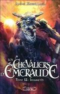 Les Chevaliers d'Émeraude, Tome 12 : Irianeth