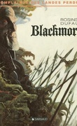 Complainte des Landes Perdues, tome 2 : Blackmore