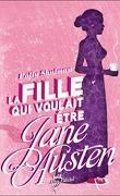 La fille qui voulait être Jane Austen