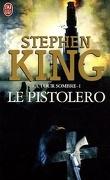 La Tour sombre, tome 1 : Le Pistolero