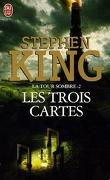 La Tour sombre, tome 2 : Les Trois Cartes