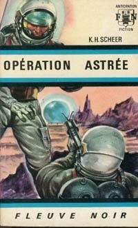 Couverture du livre : Perry Rhodan, tome 1 : Opération Astrée