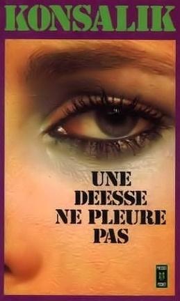Couverture du livre : Une déesse ne pleure pas