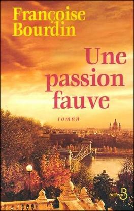 Couverture du livre : Une passion fauve