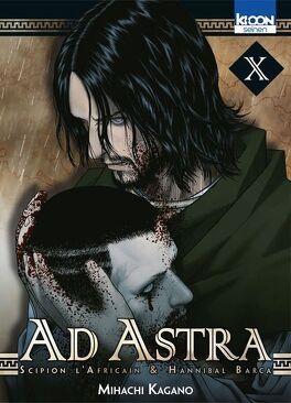 Couverture du livre : Ad Astra : Scipion l'Africain & Hannibal Barca, Tome 10