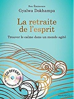 Couverture du livre : La retraite de l'esprit, trouver le calme dans un monde agité