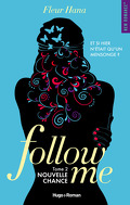 Follow Me, Tome 2 : Nouvelle chance