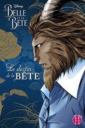 La Belle et la Bête : Le destin de la Bête