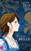 La Belle et la Bête : Le destin de Belle