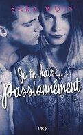 Lovely Vicious, Tome 1 : Je te hais... passionnément
