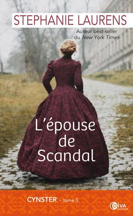 Couverture du livre : Cynster, Tome 3 : L'épouse de Scandal